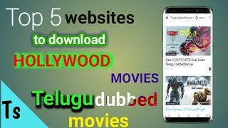 2017! Top 5 websites to download Hollywood movies Telugu dubbed movies in Android