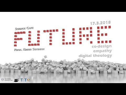 Science Cafe Turku - (Erkki Sutinen) - Co-design, empathy, digital theology indir