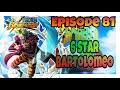 Opbr Episode   Star Bartolomeo  Mp3 - Mp4 Download