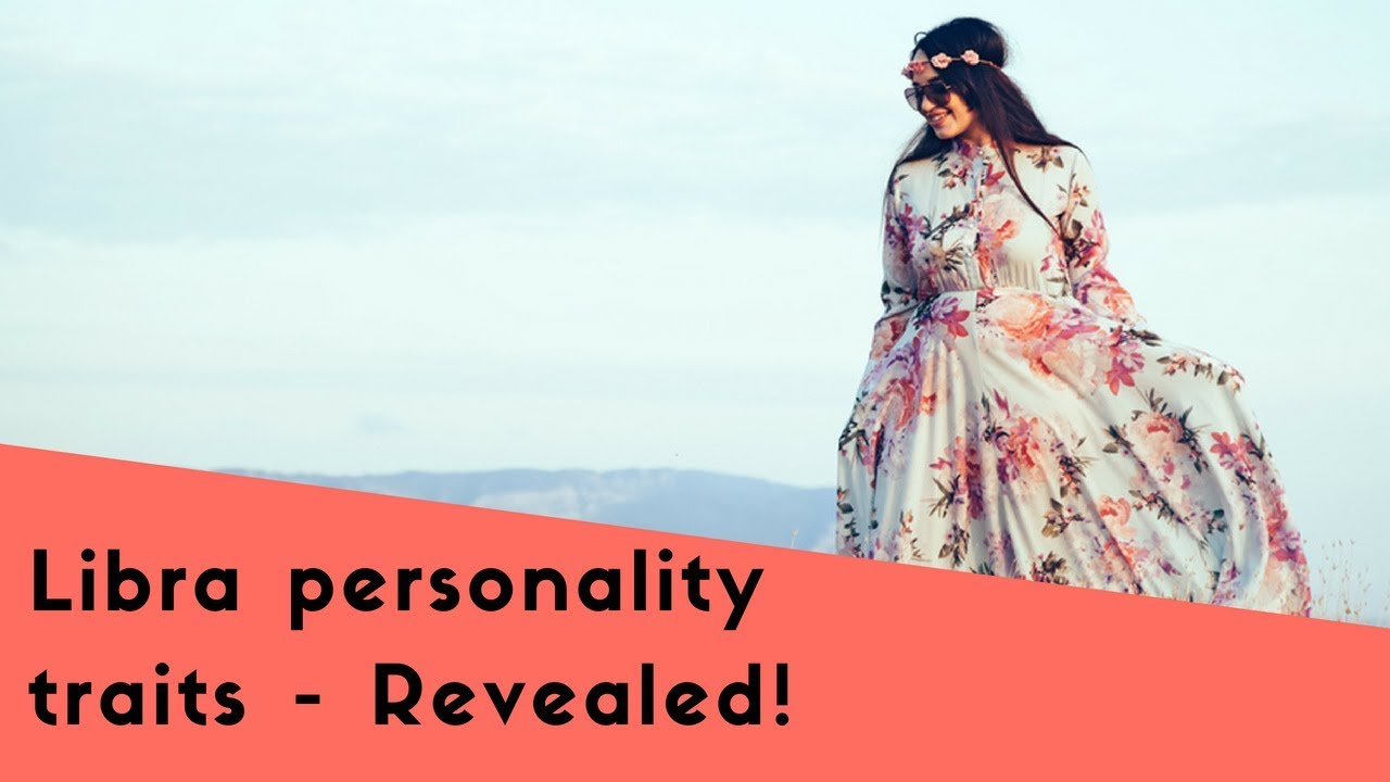 Libra Personality: Essential Traits Of This Charming Zodiac