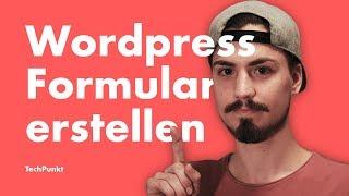 Wordpress Formular erstellen & DSGVO - Tutorial Deutsch (2019)