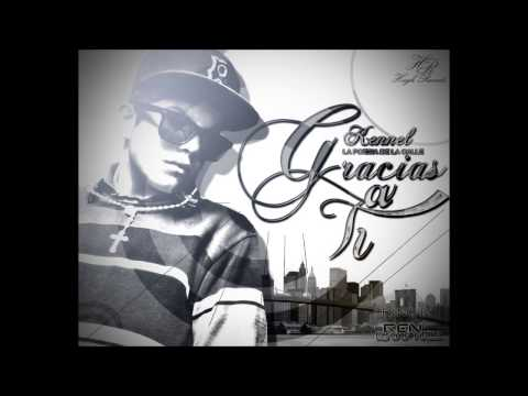 Gracias A Ti - Kennel ''La Poesia De La Calle'' (Rap Romantico 2013) DESCARGA