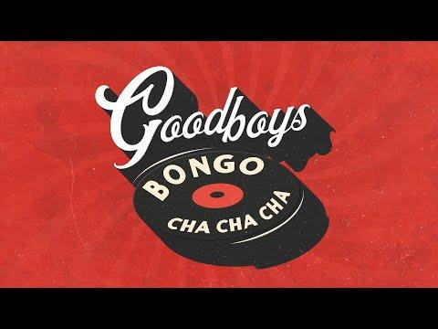 Goodboys - Bongo Cha Cha Cha mp3 ke stažení