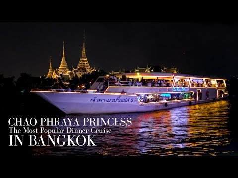 [HD] Chao Phraya Princess Dinner Cruise Bangkok
