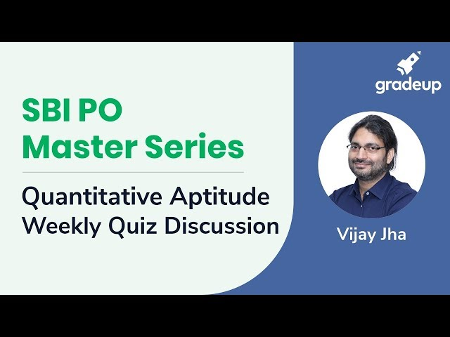 SBI PO Master Series | Quantitative Aptitude Weekly Quiz Discussion | March 2nd Week