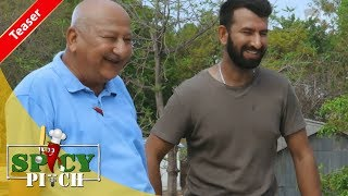 Spicy Pitch Episode 3 Teaser: Cheteshwar Pujara