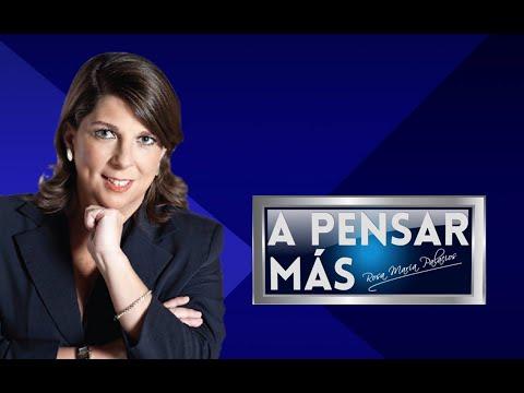 A PENSAR MÁS CON ROSA MARÍA PALACIOS 07/03/19