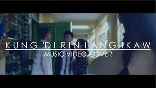 December Avenue feat. Moira Dela Torre - Kung &#39Di Rin Lang Ikaw (MUSIC VIDEO COVER)
