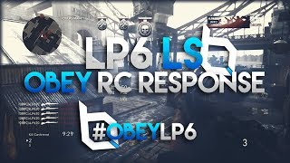 LP6 - Final #ObeyRC Response [OBRC] @LP62O