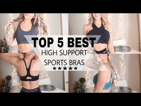 Top 5 Favorite Best HIGH Support Sports Bras