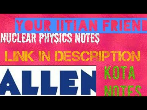 Allen classroom handwritten nuclear physics notes pdf for IIT jee meet  class 12th board CBSE rbse