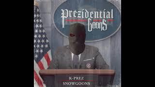 K-Prez & Snowgoons - Prezidential Goons (Produced by Snowgoons) AUDIO