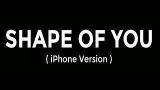 Shape of you by ed sheeran (iphone ringtone remix) : https://drive.google.com/file/d/1_0wquzckhrhbdrbk4sbcqx8-4h5bal3i/view?usp=drivesdk