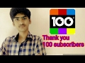 Thank you for 100 subscribers (thanks for supporting)