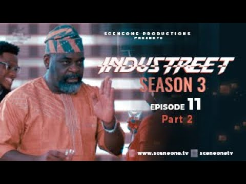 Download INDUSTREET S3EP11- SHOWDOWN (Part 2) | Funke Akindele, Martinsfeelz, Sonorous, Mo Eazy