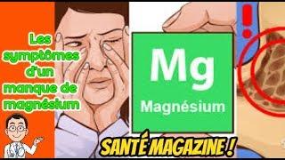 Les symptômes d'un manque de magnésium - Santé Magazine !