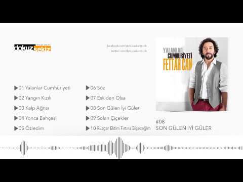 Fettah Can - Son Gülen İyi Güler (Official Audio)