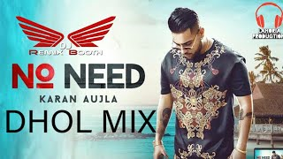 No Need By Karan Aujla Remix By Lahoria Production.Aipm Records