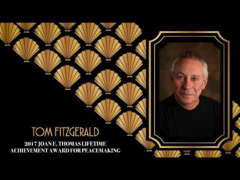 2017 Joan E.  Thomas Lifetime Achievement Award for Peacemaking Tom FitzGerald HD