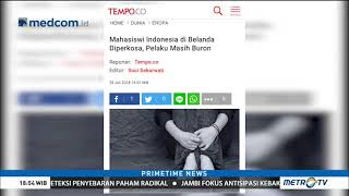 Download Video Mahasiswi Indonesia di Belanda Jadi Korban Pemerkosaan MP3 3GP MP4
