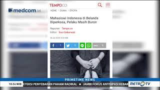 Mahasiswi Indonesia di Belanda Jadi Korban Pemerkosaan