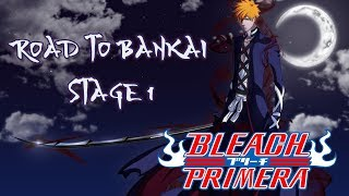 [ROBLOX] Bleach Primera - Road To Bankai STAGE 1