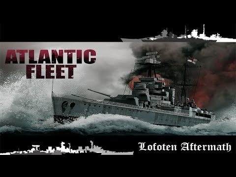Lofoten Aftermath | Atlantic Fleet