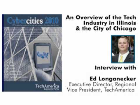 An Overview of the Tech Industry in Illinois and Chicago - Ed Longanecker
