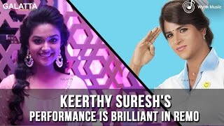 Keerthy Suresh's performance is brilliant in Remo - Sivakarthikeyan