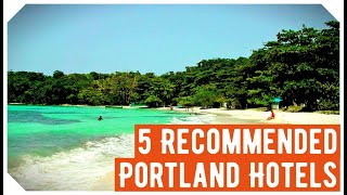 The 5 Recommended Portland Hotels, Jamaica: Hotels in Portland 2020