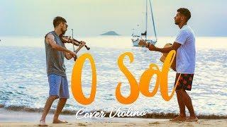 Baixar O Sol - Vitor Kley (cover O Violinista) part. Biel Oliveira