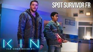 KIN : LE COMMENCEMENT - Spot Survivor VF