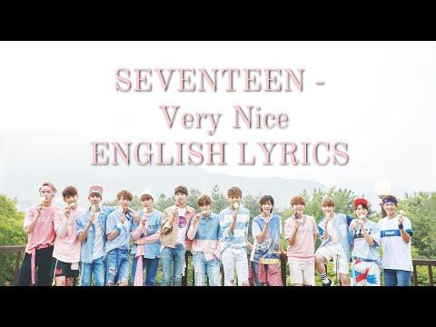 Seventeen (세븐틴) -  Very Nice (아주 NICE) Lyrics (han,rom,eng)