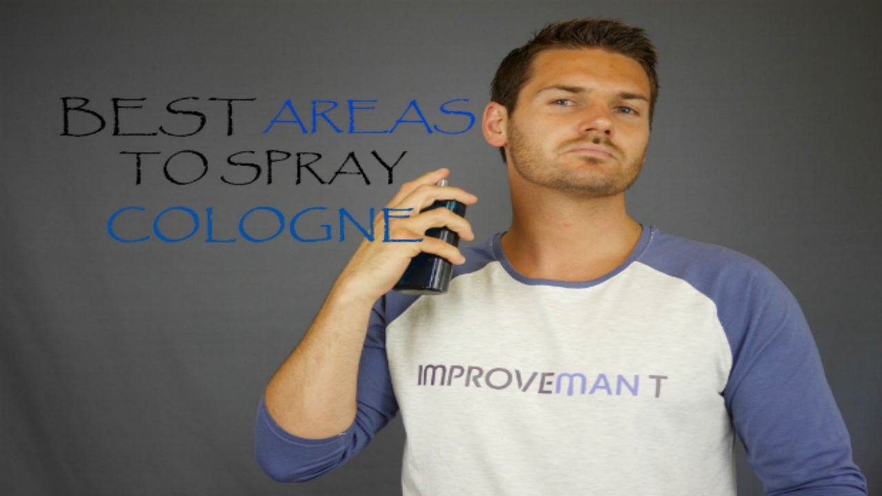 How To Correctly Apply Cologne advise