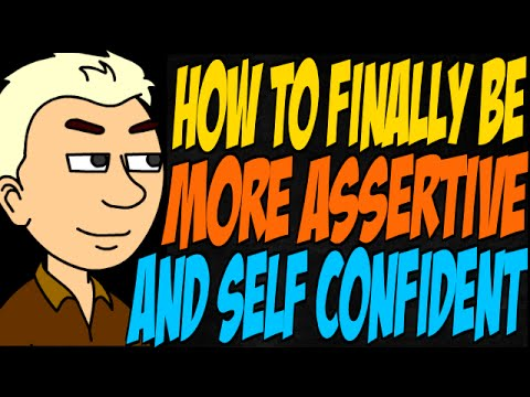 How To Finally Be More Assertive And Self Confident  Youtube