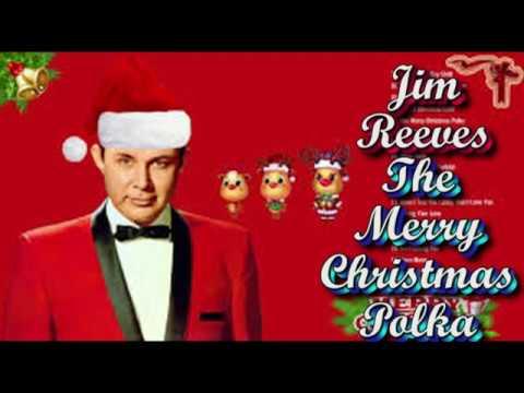 Jim Reeves   The Merry Christmas Polka