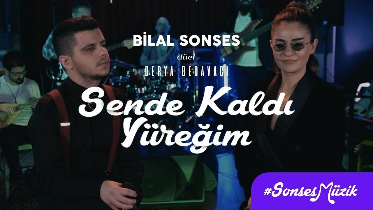 Download Bilal Sonses & Derya Bedavacı - Sende Kaldı Yüreğim (Akustik)