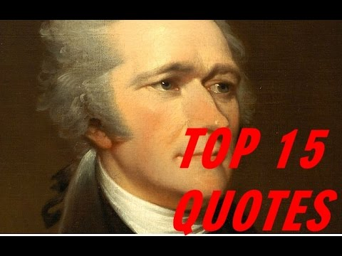 Alexander Hamilton Quotes - Popular 15 Quotes