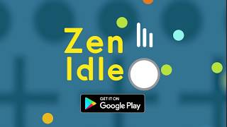 Zen Idle: Gravity Meditation