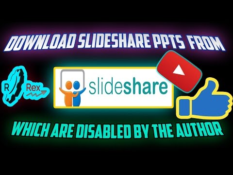 How To Download Slideshare PPTs To PDF Which are Disabled by The Author | RRex👍