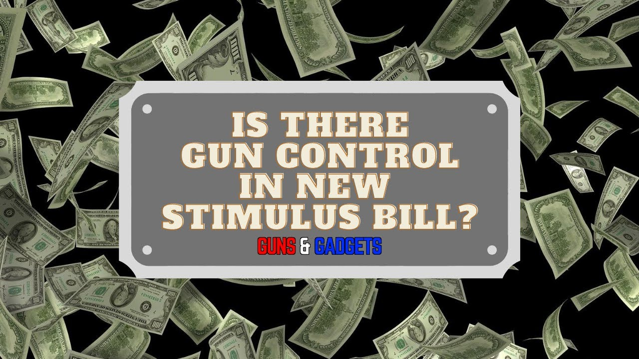 Is There Gun Control In The New Stimulus Bill (Phase 4 July - Aug 2020)