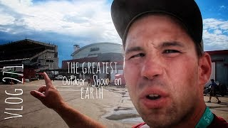 THE GREATEST OUTDOOR SHOW ON EARTH vlog 271