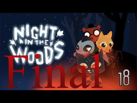 Cry Plays: Night in the Woods [P18] [Final]
