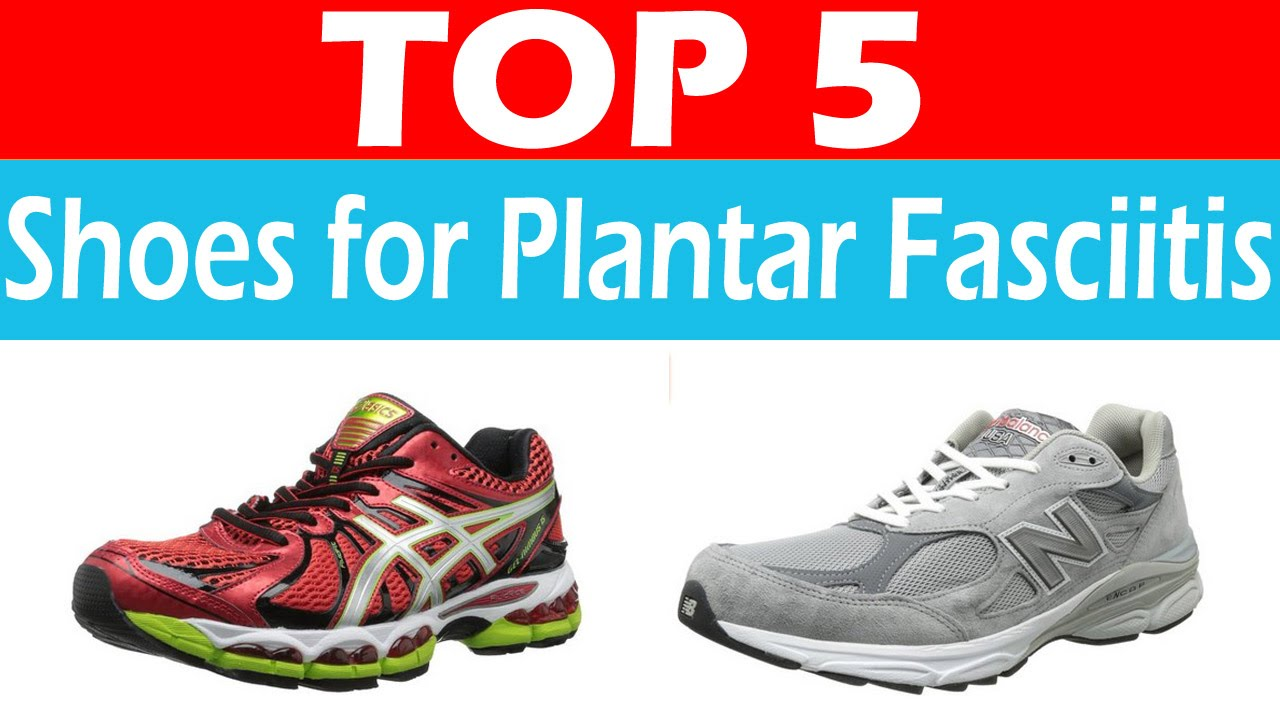 Best Shoes To Get For Plantar Fasciitis