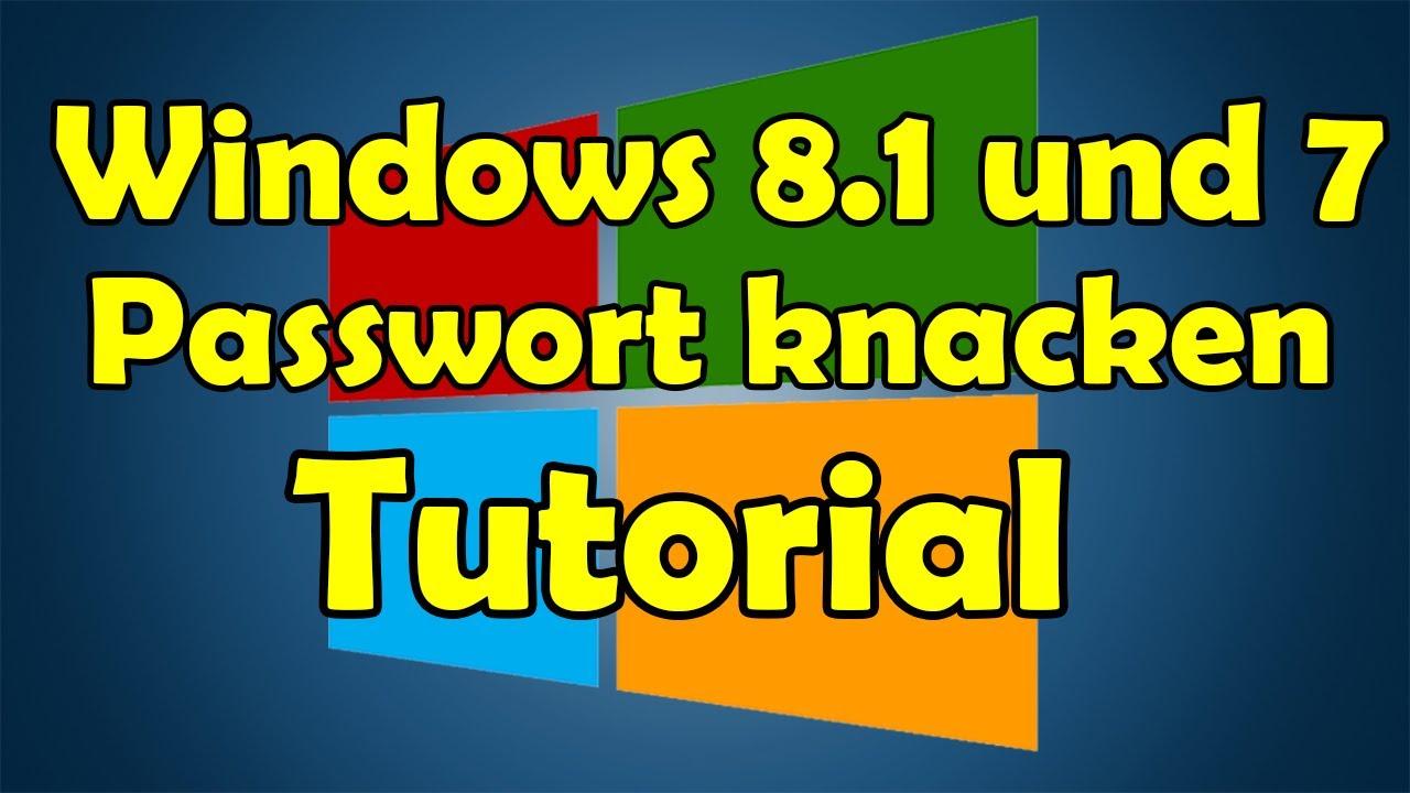Windows 10 8 8 1 Und 7 Passwort Knacken Tutorial Hd Youtube