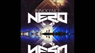 Nero - Innocence [makina Remix]