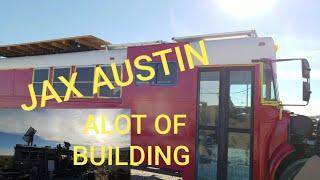 JAX AUSTIN'S BUS 2018 VAN BUILD PARTY PARKER AZ A LOT OF BUILDING GOING ON. FREE PROFESSIONAL HELP.