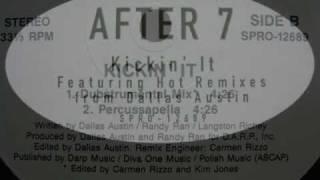 after 7 / kickin