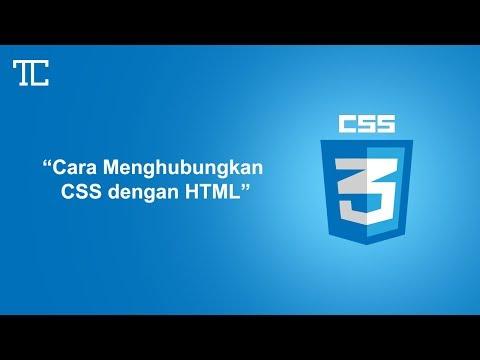 PEMROGRAMAN WEB #7 - Cara Menghubungkan CSS Dengan HTML