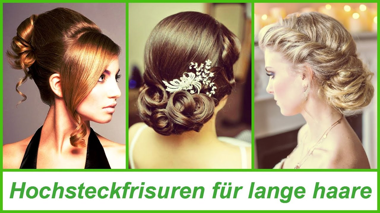 hochsteckfrisuren f r lange haare youtube. Black Bedroom Furniture Sets. Home Design Ideas
